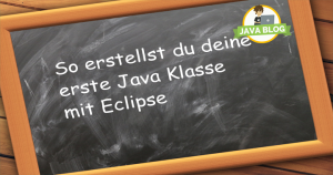 Java Eclipse Klasse anlegen