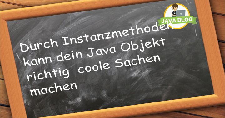 Java Objekt Instanzmethode content