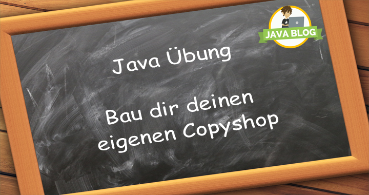 Java Übung Copyshop