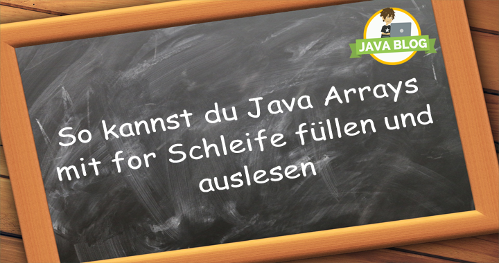Java Arrays For Schleife