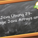 Java Übung Arrays Anlegen