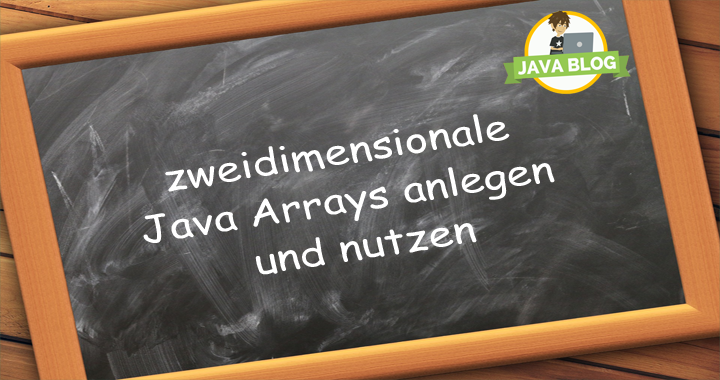 Java Arrays zweidimensional