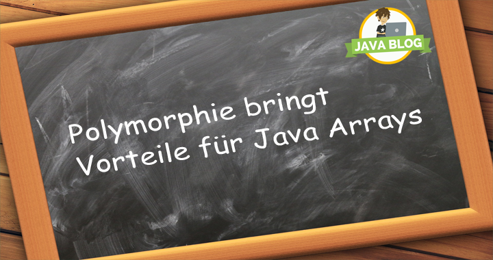 Java Polymorphie Arrays